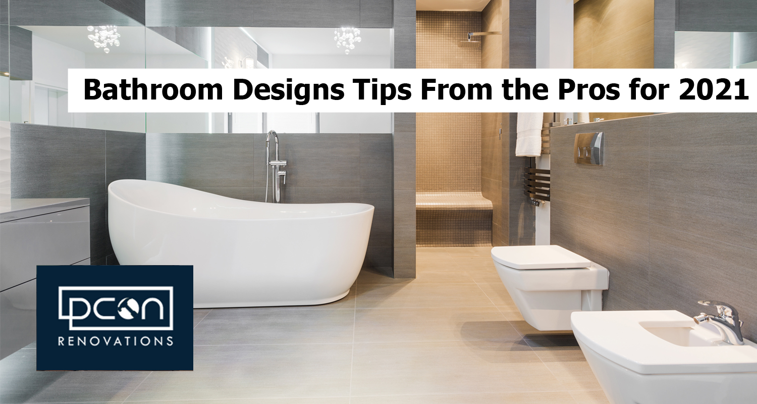 Bathroom Designs Tips From the Pros for 2021